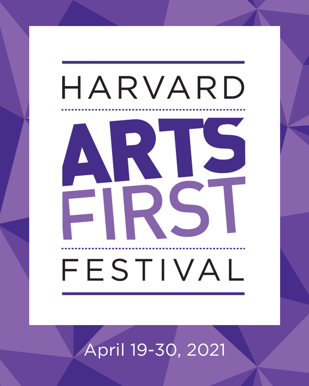 ARTS FIRST Festival is on April 19-20, 2021
